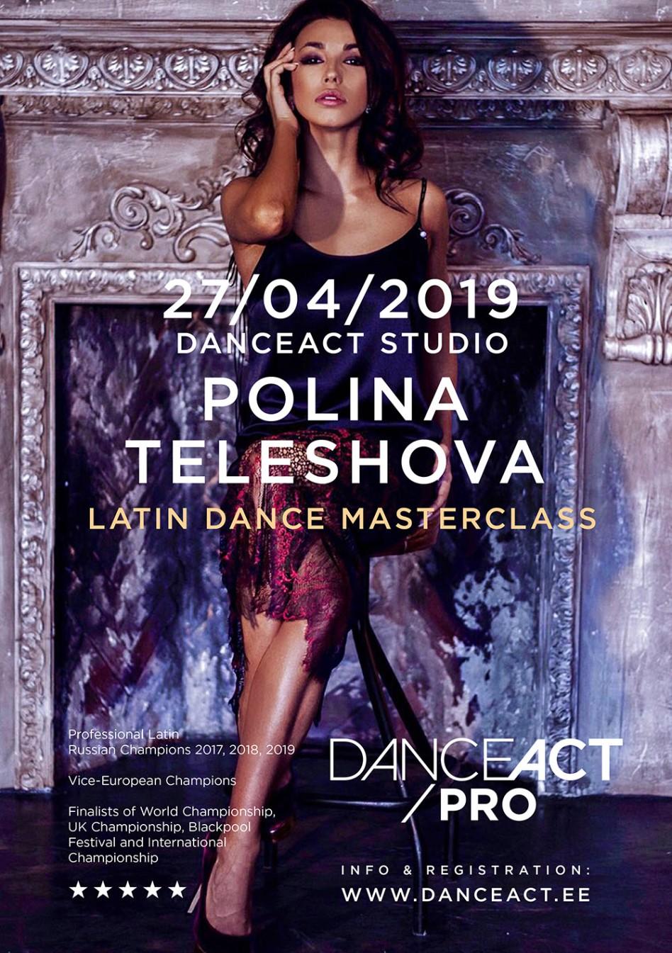 POLINA TELESHOVA latin dance masterclasses   April 27th @ DanceAct